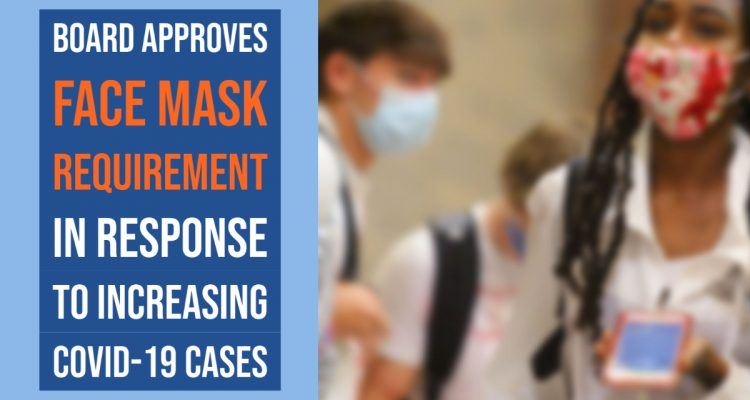 board approves face mask requirement in response to increasing covid-19 cases