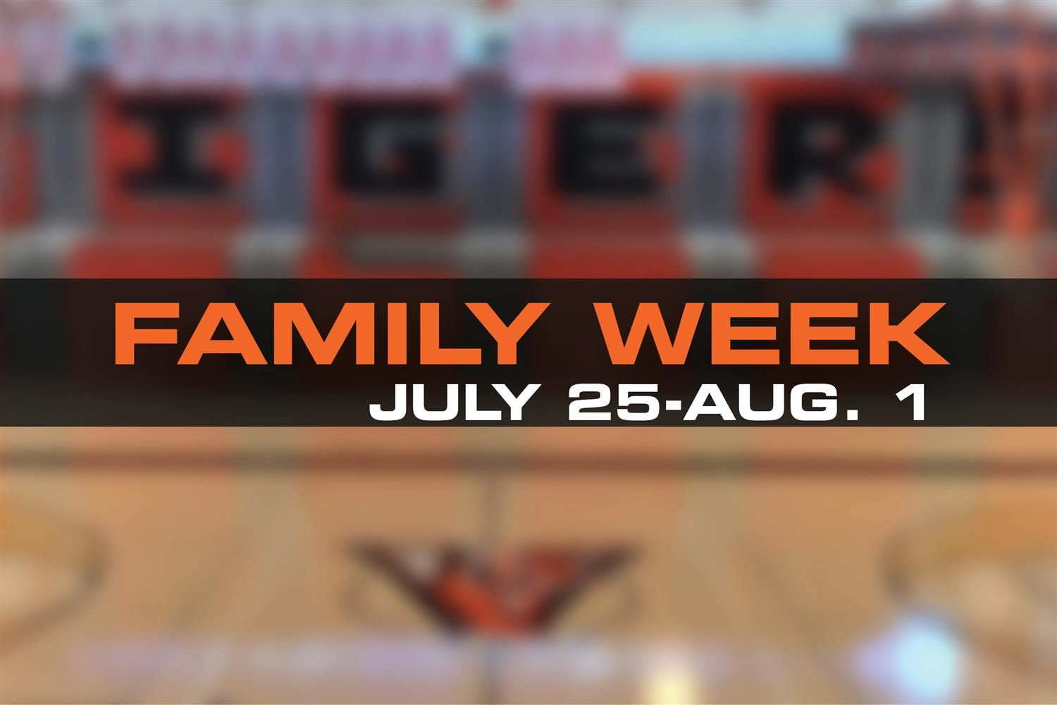family week july 25-aug. 1