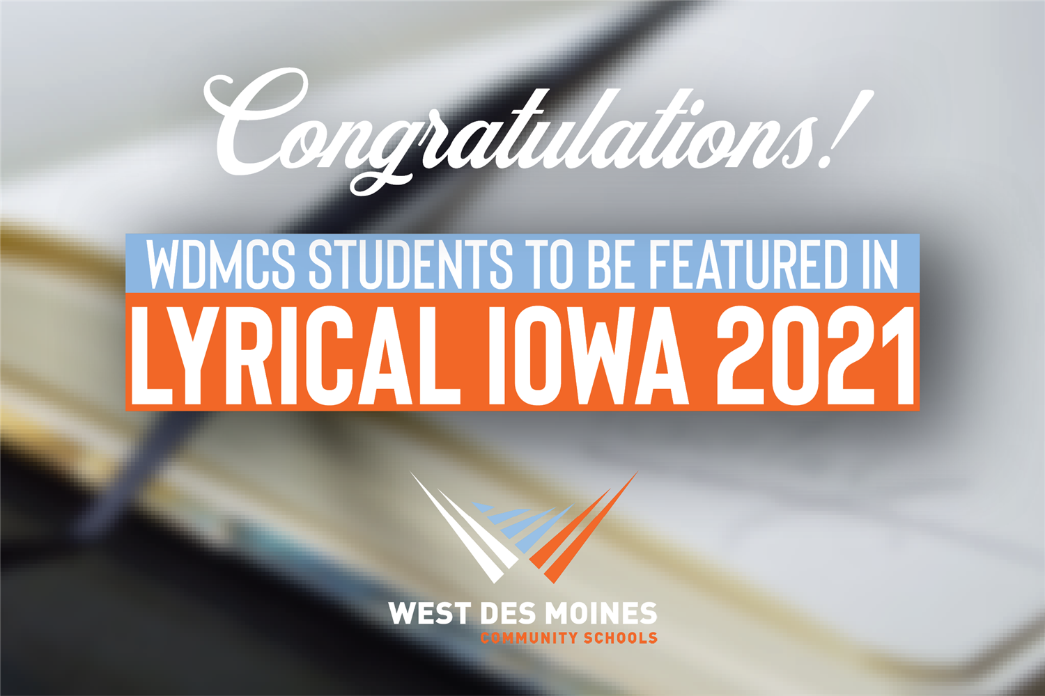 wdmcs students to be featured in lyrical iowa 2021