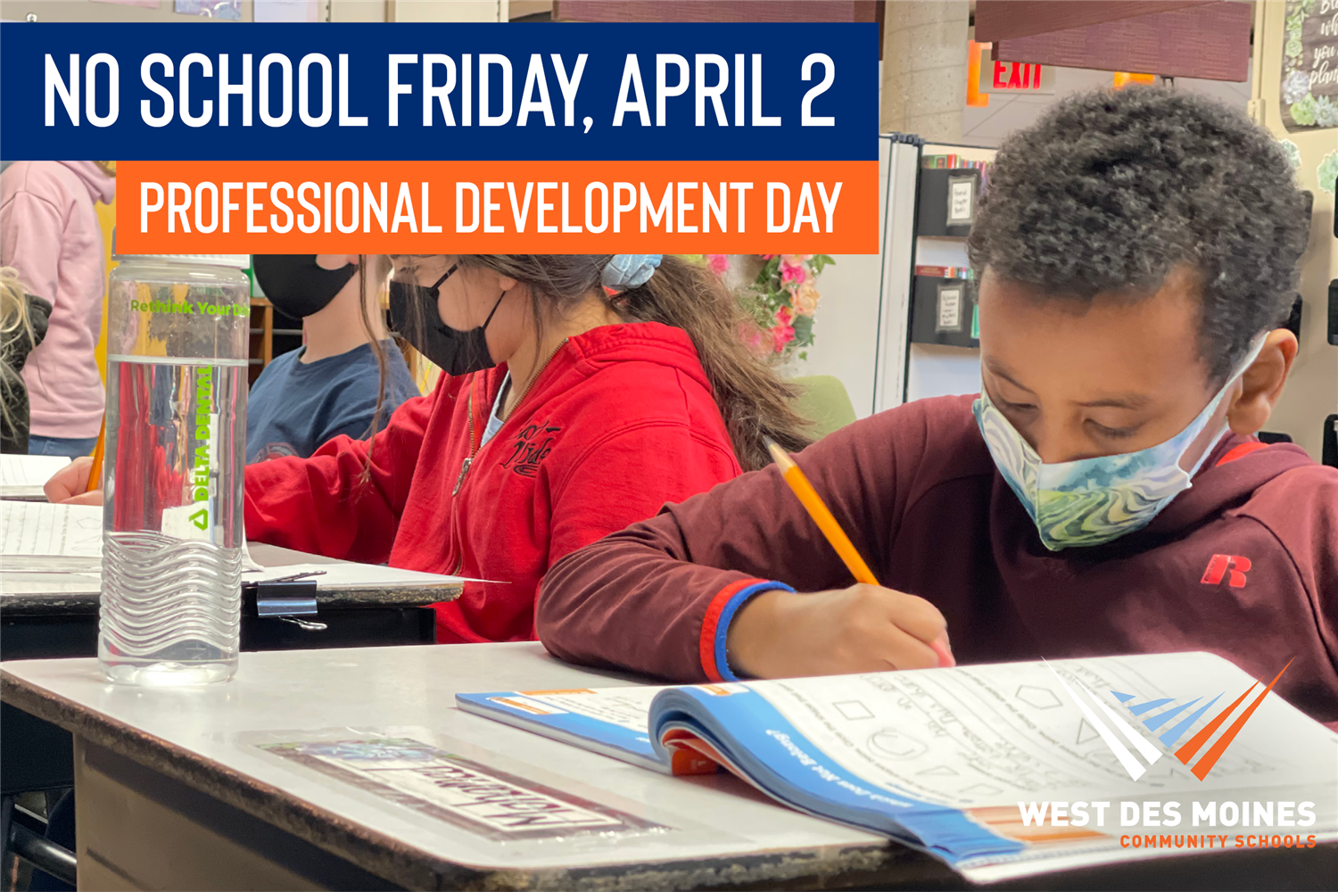 no school friday april 2 professional development day