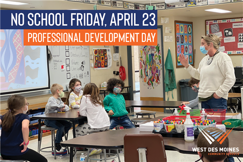 no school friday april 23 professional development day