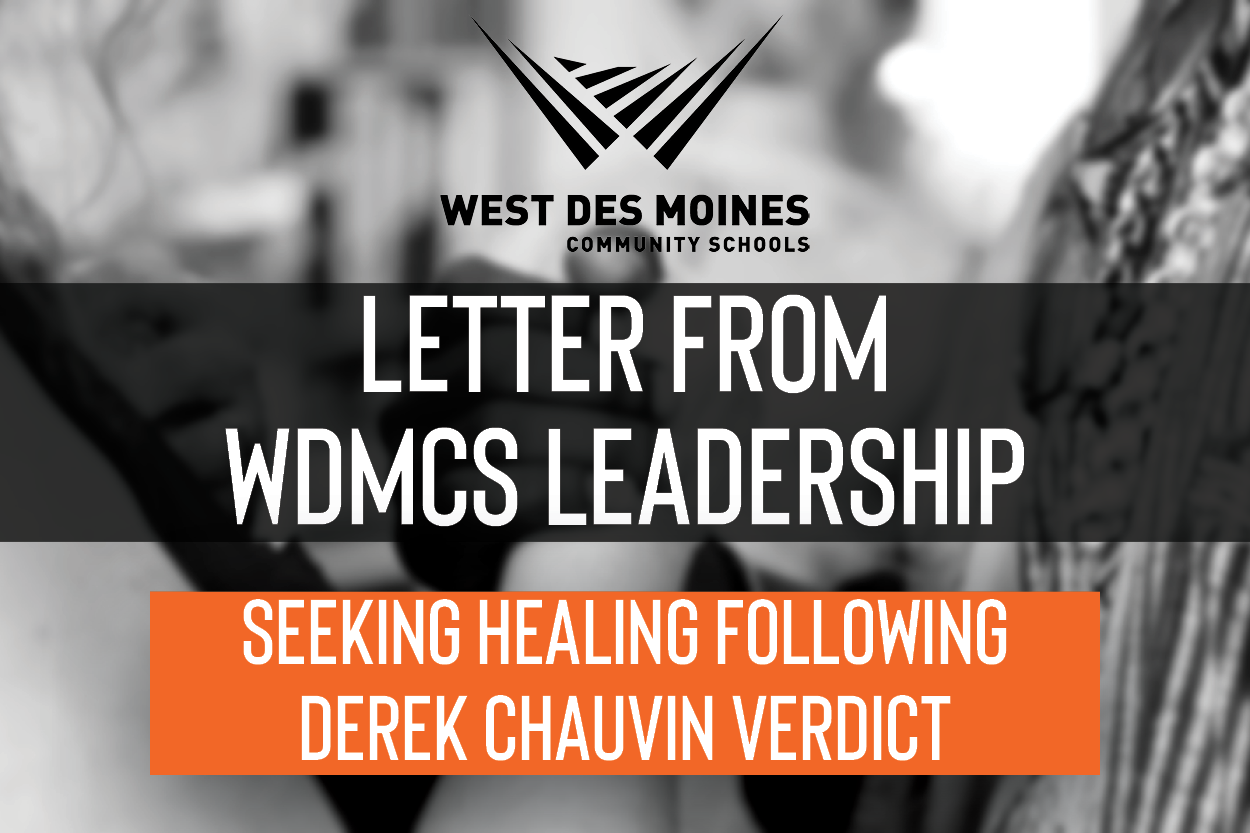 "Title graphic for ""WDMCS Leadership: Seeking Healing Following Derek Chauvin Verdict  (04/20/21)."""