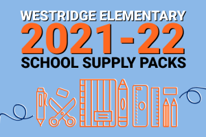 "Graphic for ""Westridge: Order School Supply Packs for 2021-22!"""